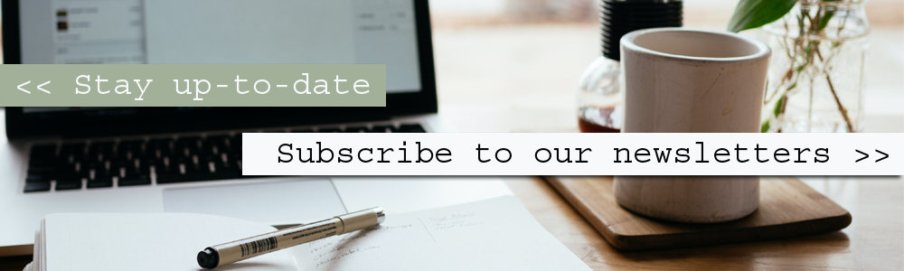 stay up to date, subscribe to our newsletters